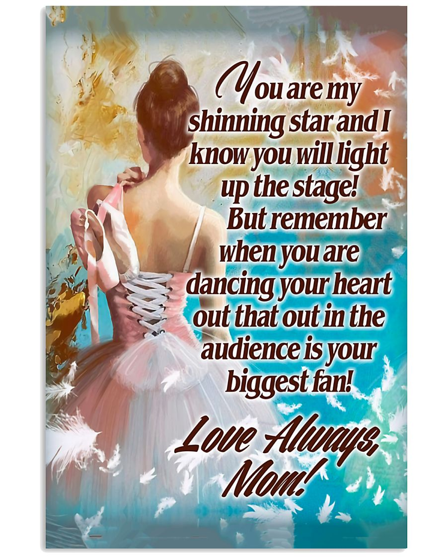 Ballet Mom - Your biggest fan 11x17 Poster