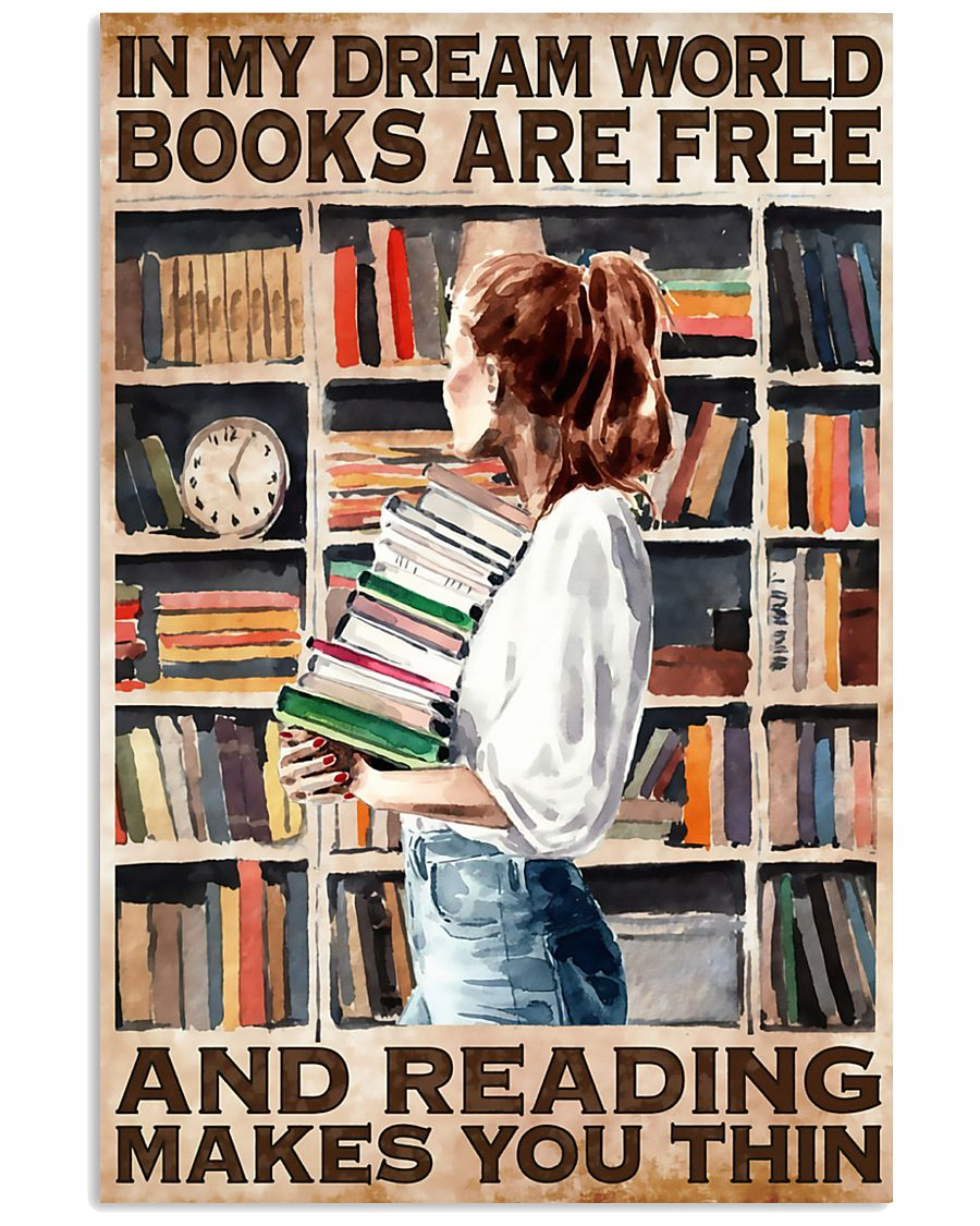 Librarian In My Dream World Reading Make You Thin 24x36 Poster