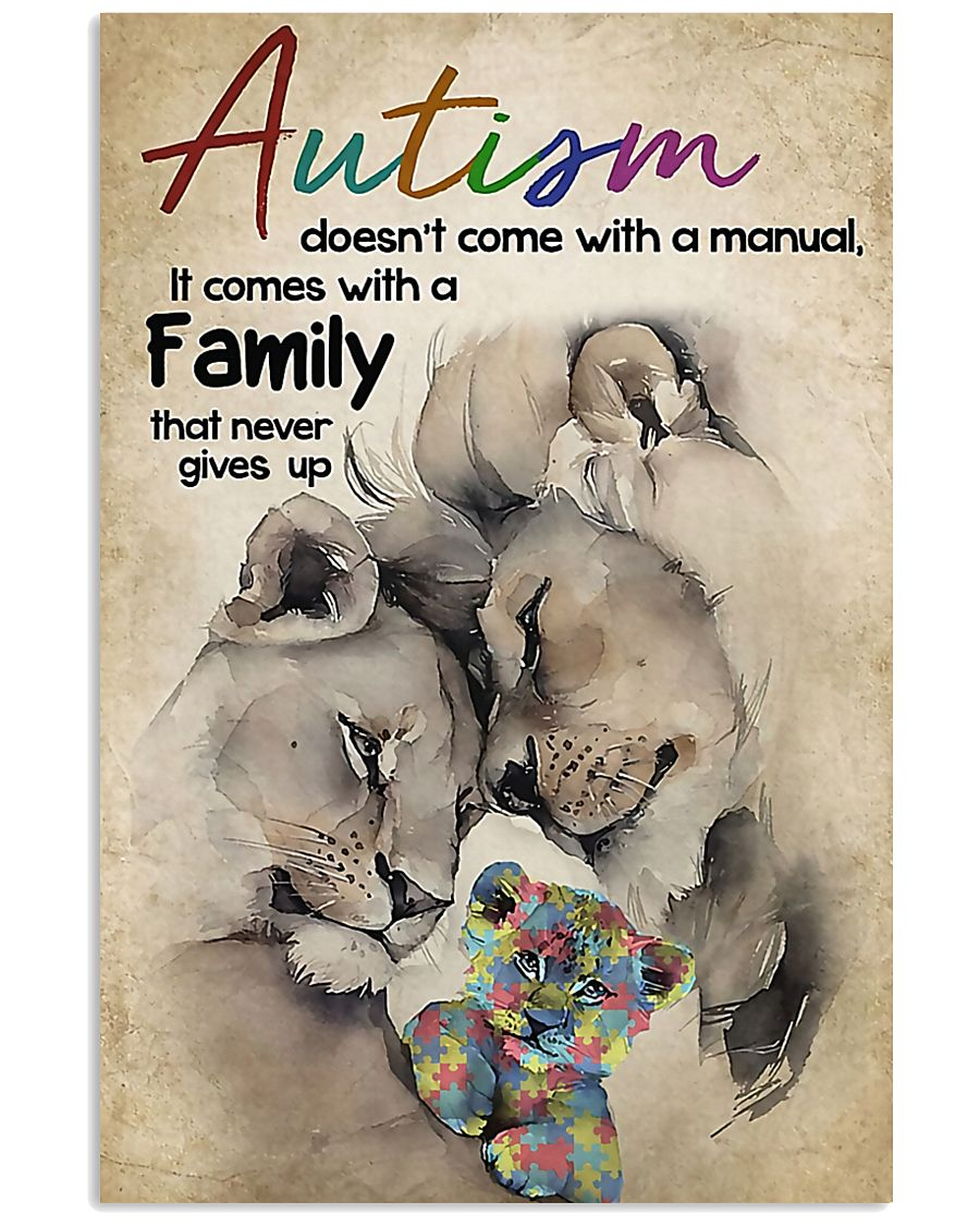 Autism comes with a family that never gives up 11x17 Poster