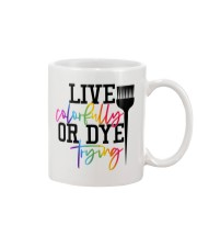 Hairstylist live colorfully or dye trying Mug thumbnail
