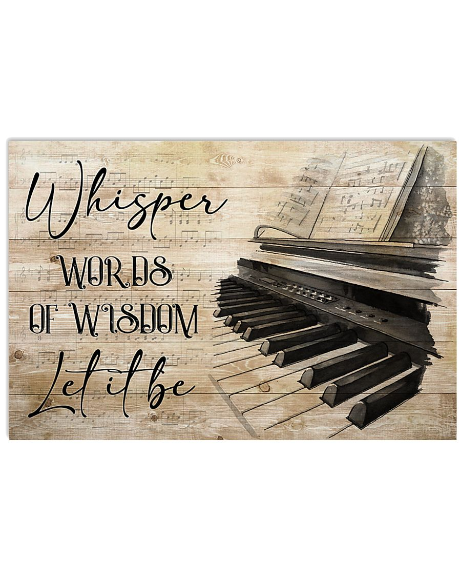 Piano Words Of Wisdom 17x11 Poster