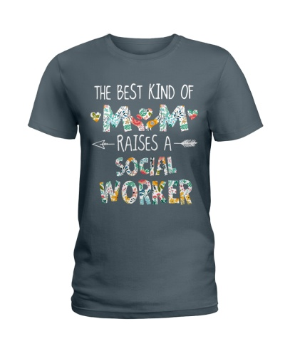 The Best Kind Of Mom Raises A Social Worker