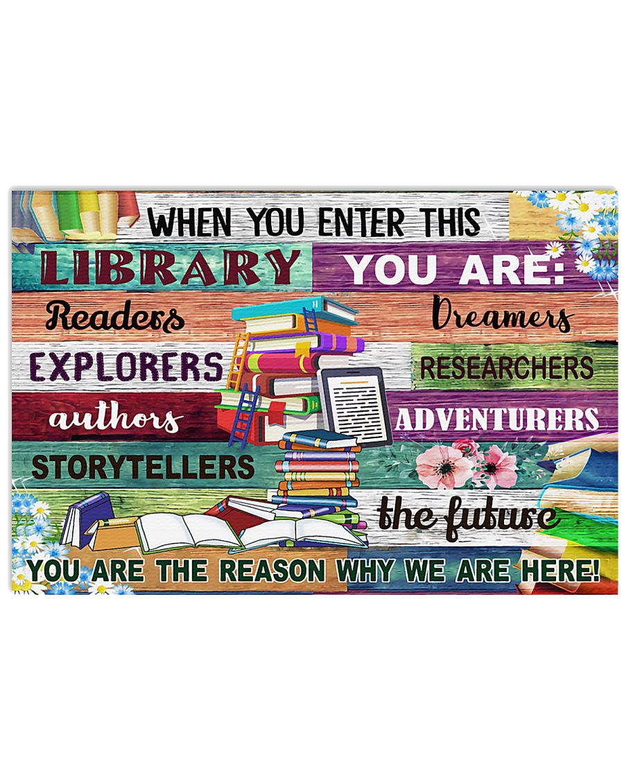 Librarian When You Enter This Library 17x11 Poster