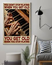 Pianist You Get Old 11x17 Poster lifestyle-poster-1