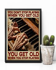 Pianist You Get Old 11x17 Poster lifestyle-poster-8