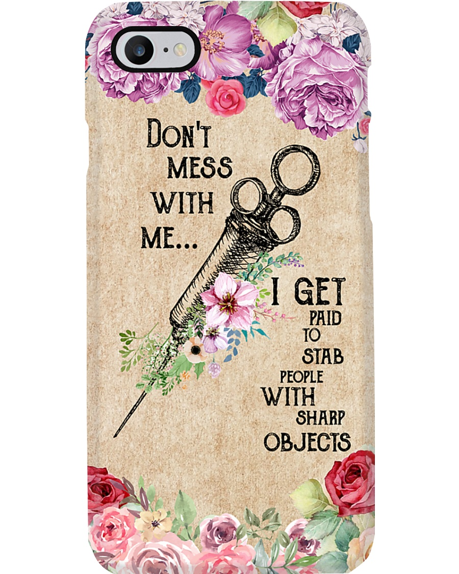 Phlebotomist - Don't mess with me Phone Case