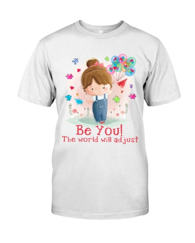 Autism Awareness Be you The world will adjust