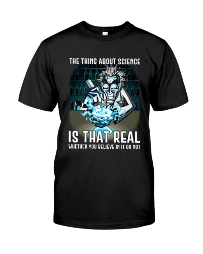 Science The Thing About Science Is That Real