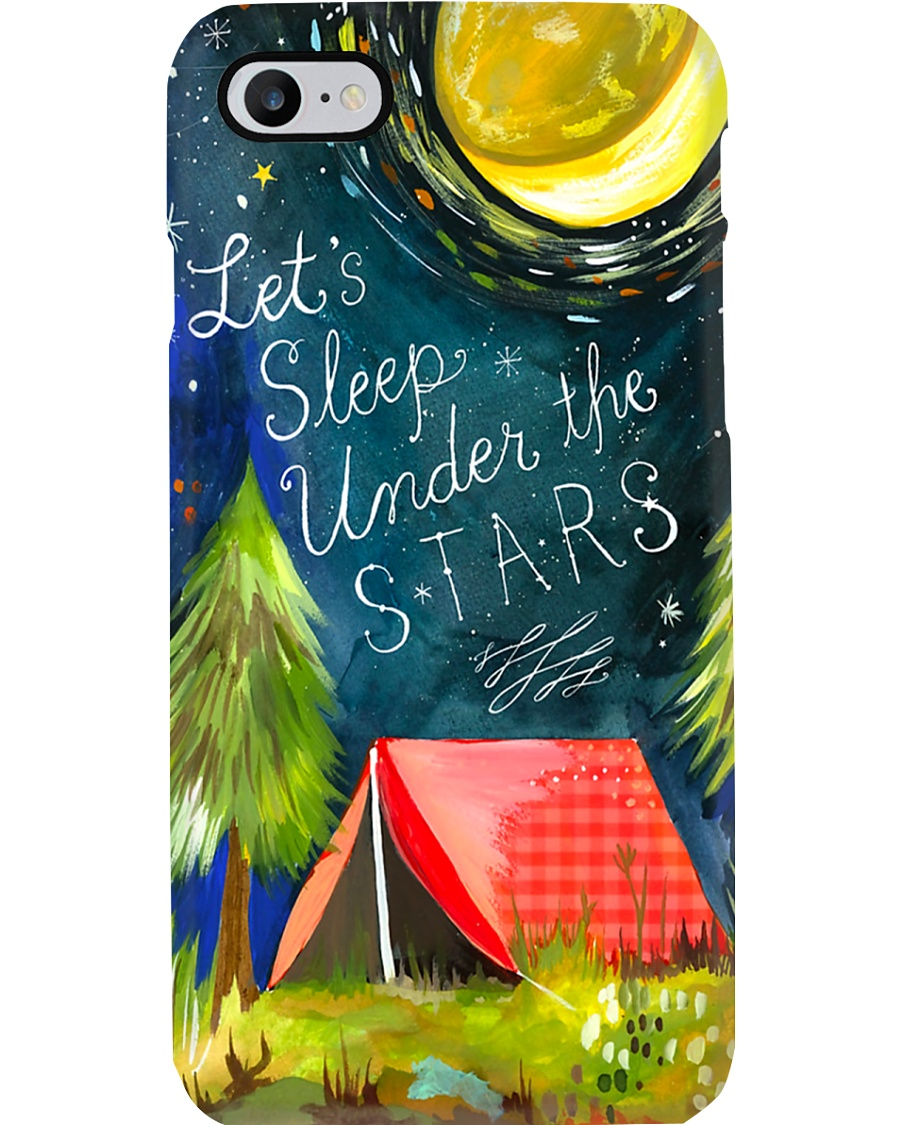 Camping Let's Sleep Under The Starts Phone Case