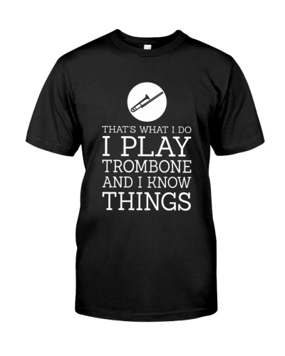 Trombone I know things