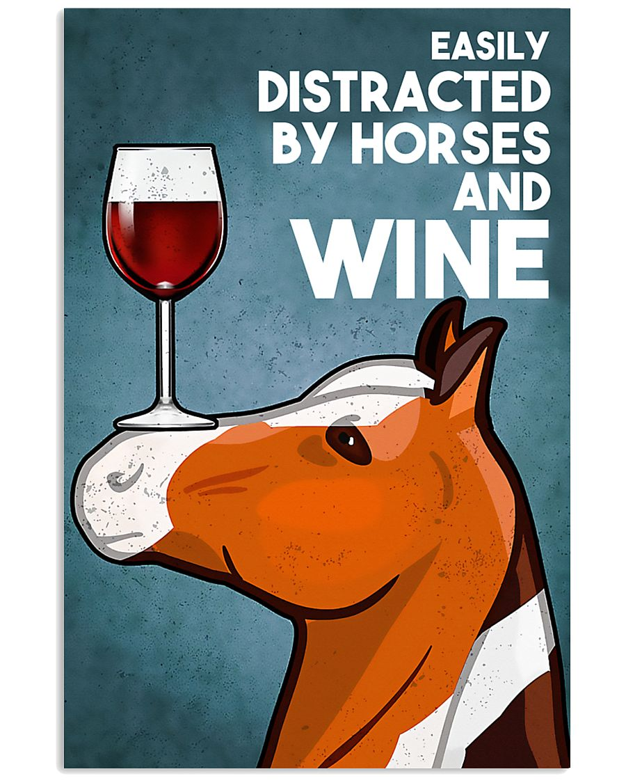Horse Girl Easily Distracted By Horse And Wine 11x17 Poster