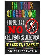 Teacher No Cellphone In Class 11x17 Poster front