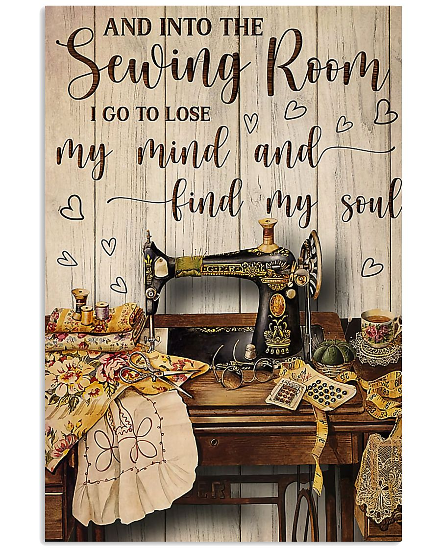 Into The Sewing Room I Go To Lose My Mind 11x17 Poster