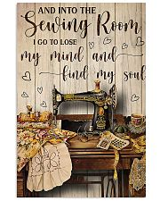 Into The Sewing Room I Go To Lose My Mind 11x17 Poster front