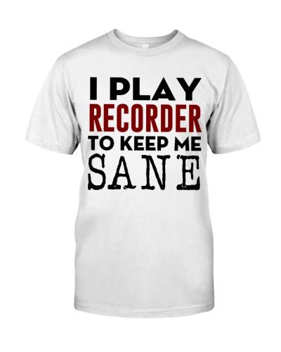 I play Recorder to keep me sane