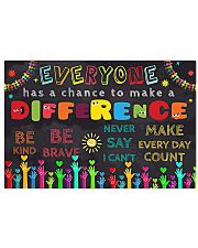 Everyone Has A Chance To Make A Difference 17x11 Poster front