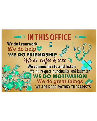 In This Office We Are Respiratory Therapists