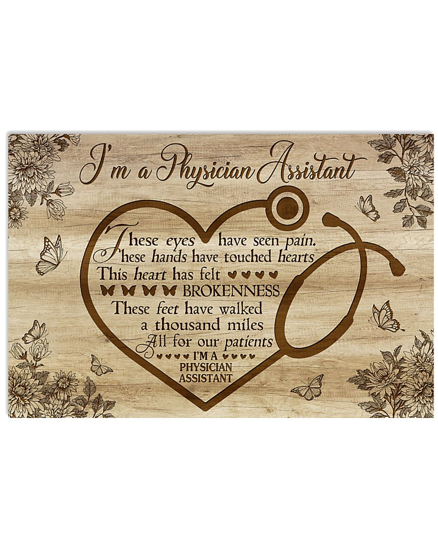 I'm a Physician Assistant  17x11 Poster