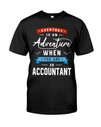 Everyday is an adventure when you are accountant