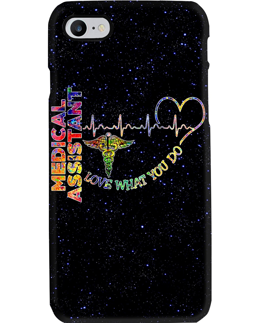 Medical Assistant - Love What You Do Phone Case