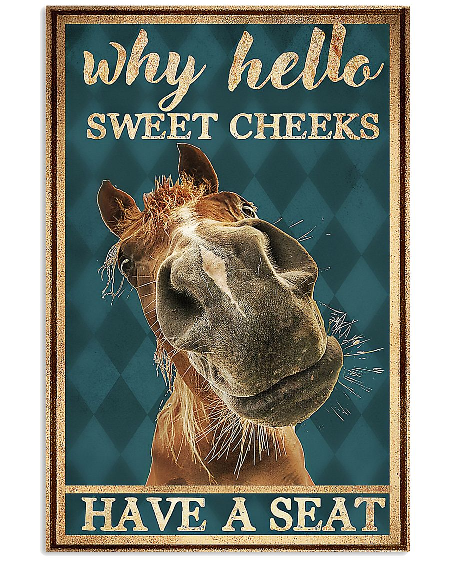 Horse Girl Why Hello Sweet Cheeks Have A Seat 11x17 Poster