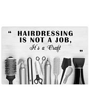 Hairstylist Hairdressing Is Not A Job It's A Craft 17x11 Poster front
