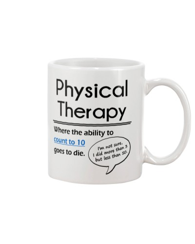Physical Therapy The Ability To Count To 10 dies