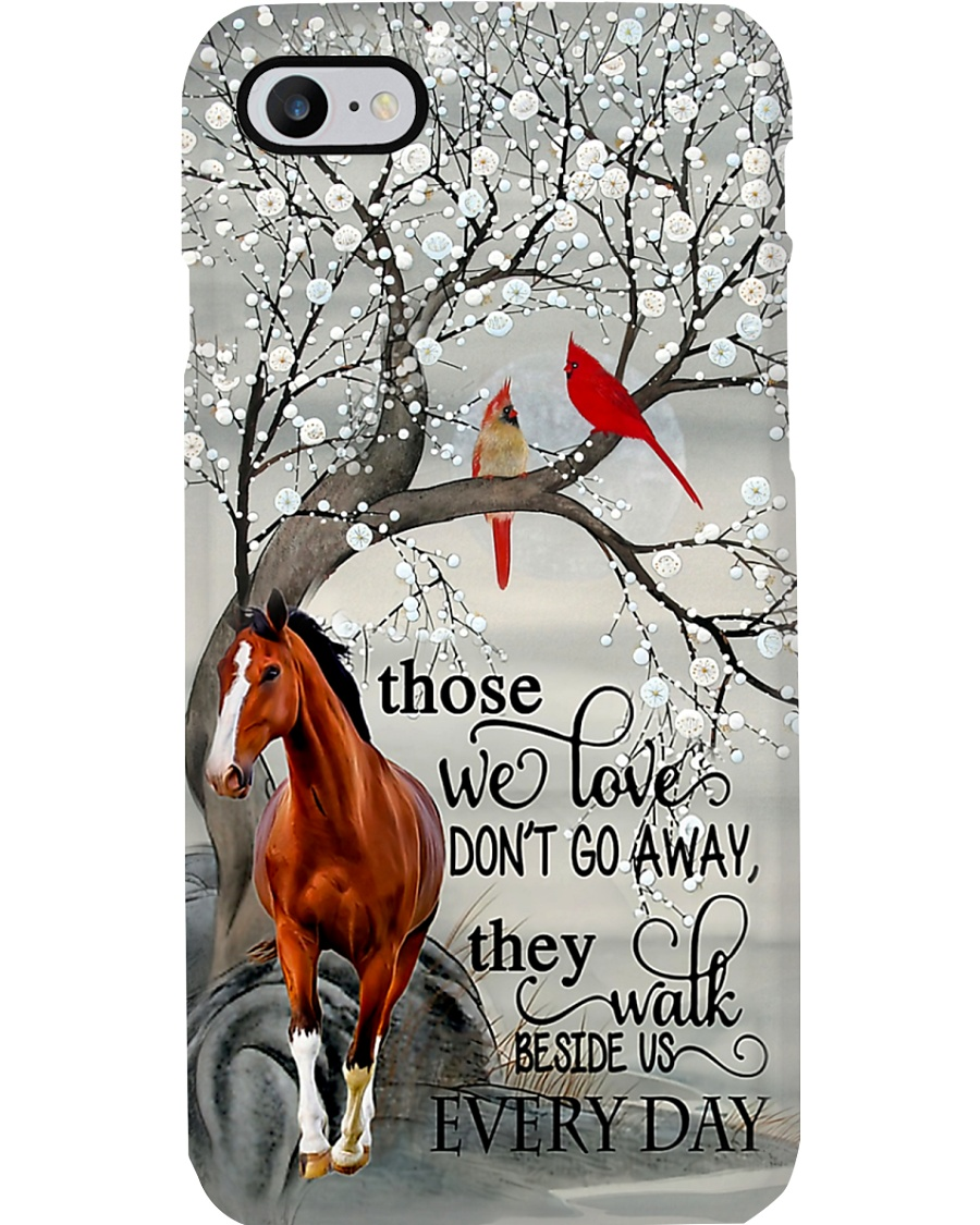 Horse Girl Those We Love Don't Go Away Phone Case