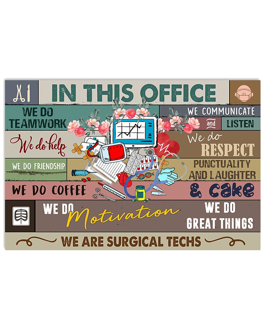 Surgical Technologist In This Office 17x11 Poster