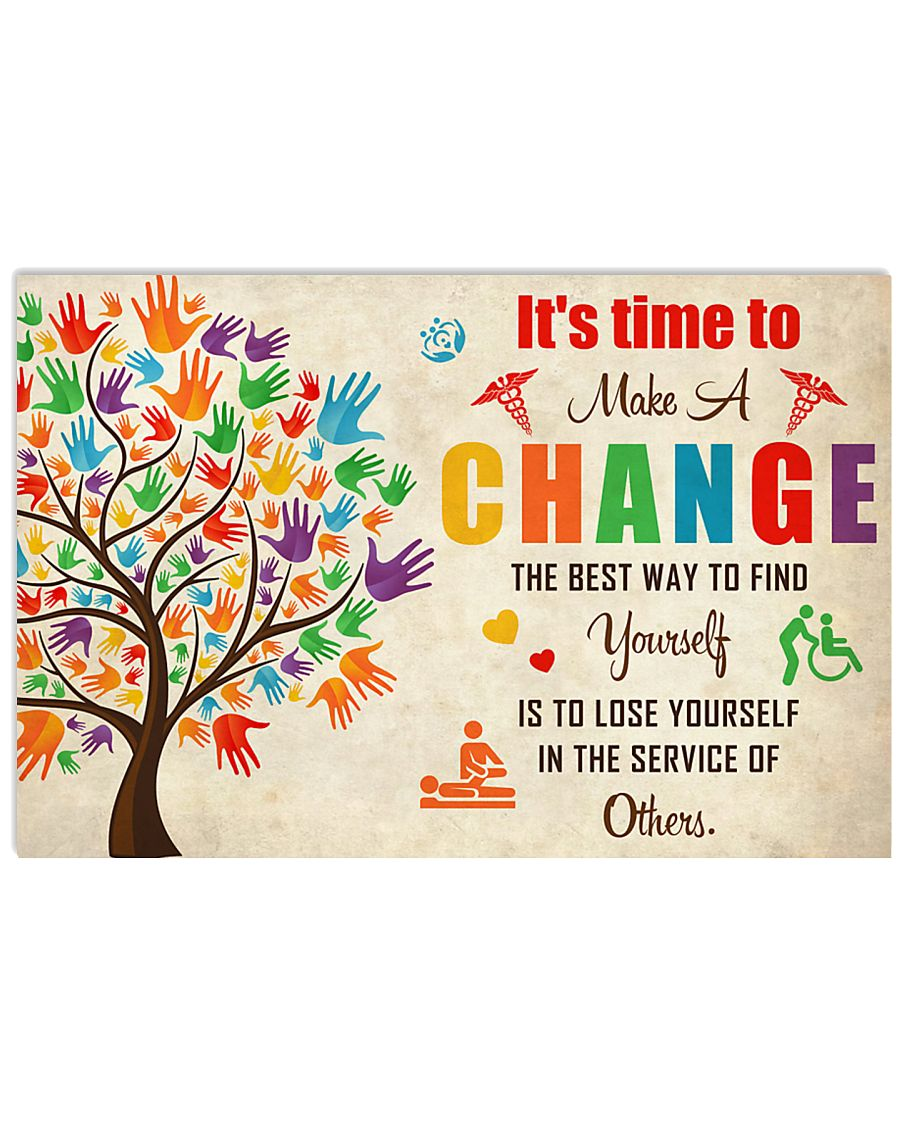Occupational Therapist It's Time To Make A Change 17x11 Poster