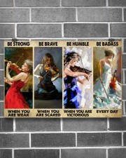 Violinist Be Strong When You Are Weak  17x11 Poster aos-poster-landscape-17x11-lifestyle-18