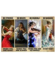 Violinist Be Strong When You Are Weak  17x11 Poster front