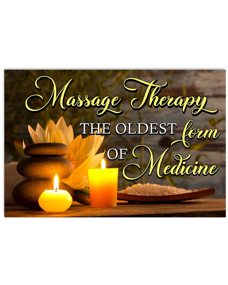 Massage Therapist the oldest form of medicine 17x11 Poster