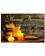 Massage Therapist the oldest form of medicine 17x11 Poster front