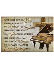 Pianist Surrounded By Your Glory 17x11 Poster front