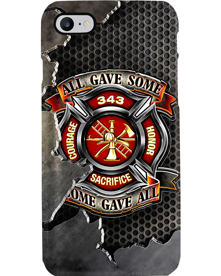 Firefighter All Gave Some Phone Case