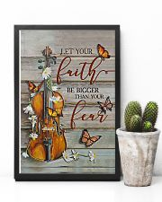 Violin Let your faith be bigger than your fear 11x17 Poster lifestyle-poster-8