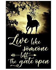 Horse Girl - Live like someone left the gate open 11x17 Poster front