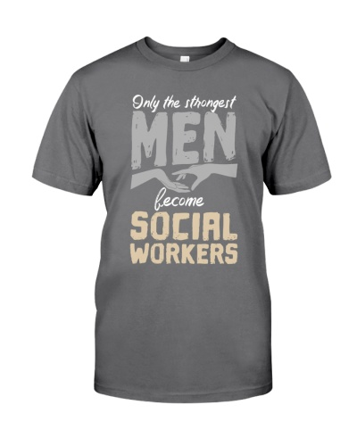 Social Worker Only The Strongest Men Become SW