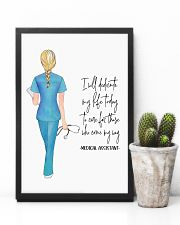 Medical Assistant I will dedicate my life today 11x17 Poster lifestyle-poster-8