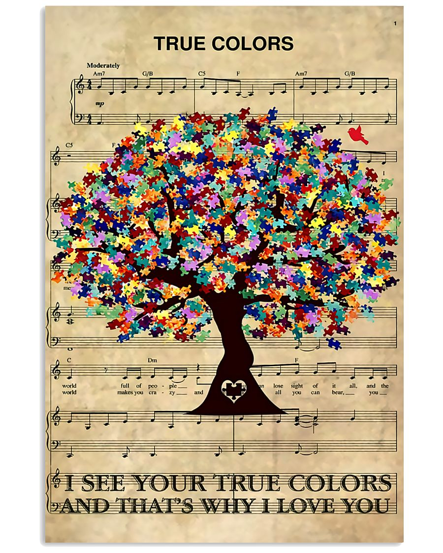 Autism I see your true colors and I love you 11x17 Poster