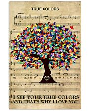 Autism I see your true colors and I love you 11x17 Poster front