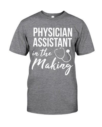 Physician Assistant in the making