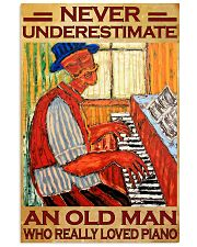 Piano An Old Man Who Really loved Piano 11x17 Poster front
