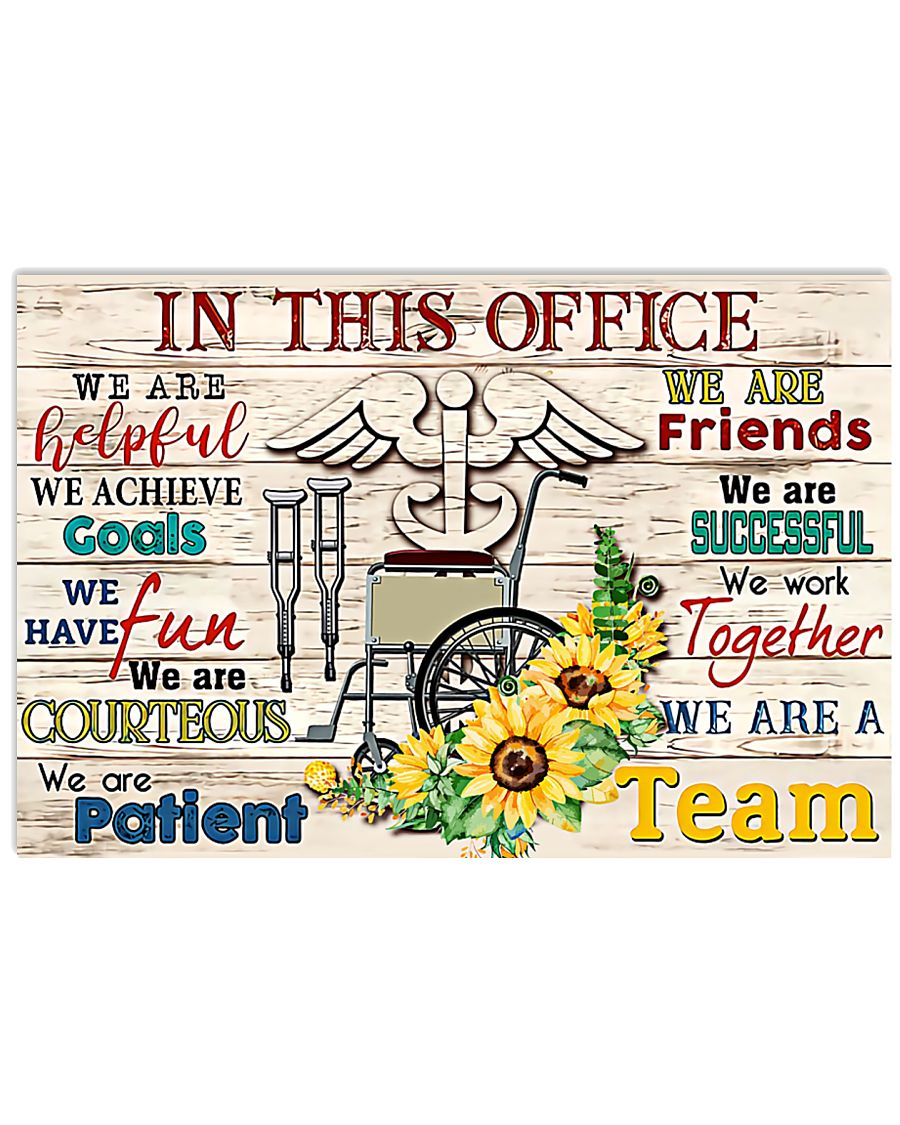 Physical Therapists In This Office We Are A Team 17x11 Poster