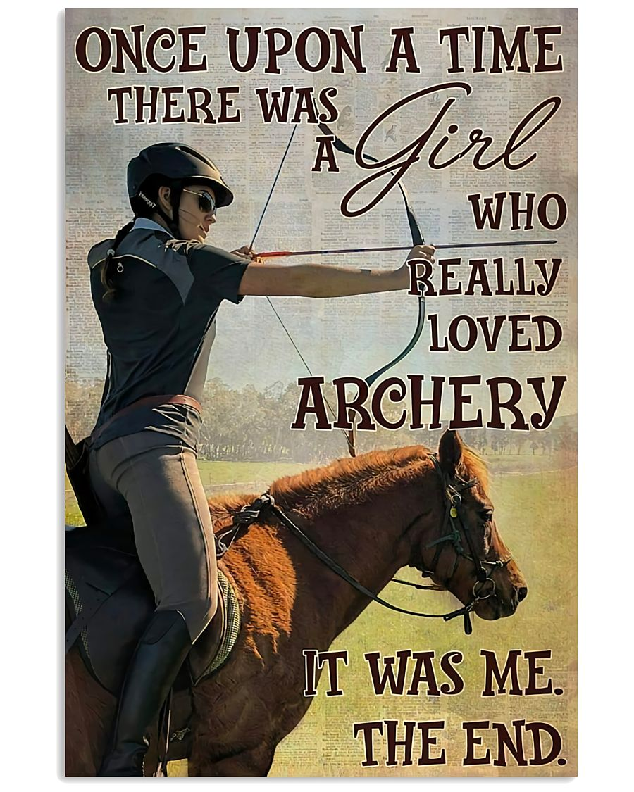 There Was A Girl Who Really Loved Archery 11x17 Poster