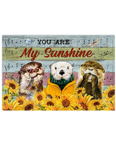 Otter You are my sunshine