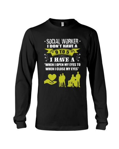 Social worker I don't have a 9 to 5