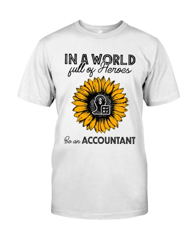 In a world full of heroes be an Accountant