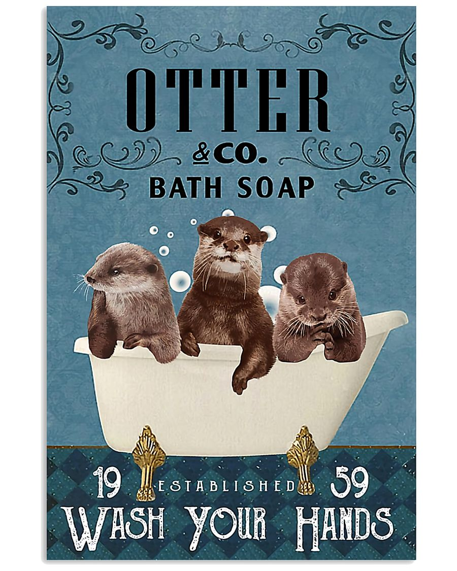 Otter wash your hands 11x17 Poster